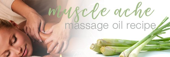 Muscle Ache Massage Oil Recipe