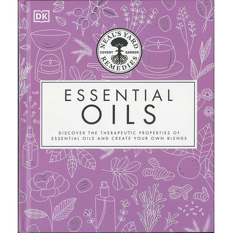 ESSENTIAL OILS - NEALS YARD REMEDIES HARDCOVER BOOK